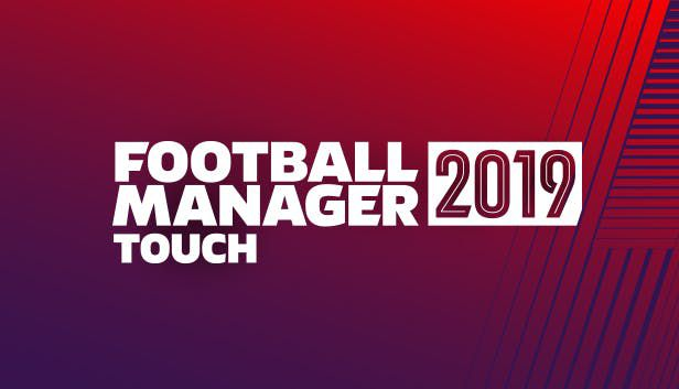 Football Manager 2019 Touch review